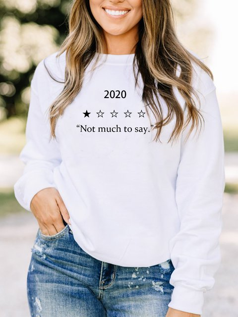 2020 would not recommend shirt Long-sleeved casual sweatshirt and angry print shirt