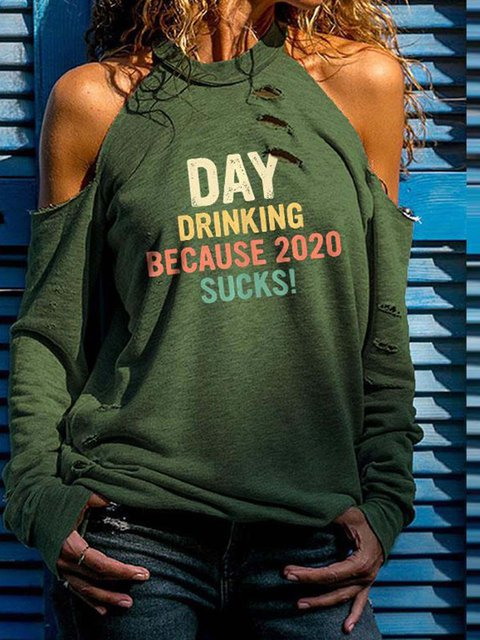Day Drinking Because 2020 Sucks Cold Shoulder T-shirt