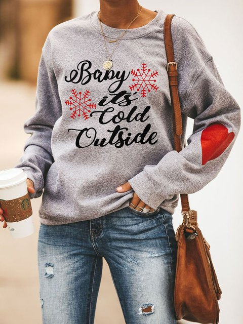 BABY IT'S COLD OUTSIDE Heart Sweatshirt