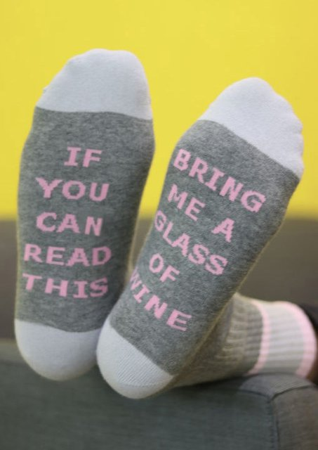 2020 If you can this bring me a class of wine Socks
