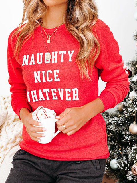 NAUGHTY NICE WHATEVER COTTON BLEND SWEATSHIRT