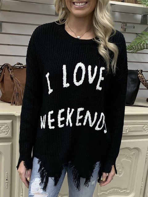 I Love Weekends Print Casual Long Sleeve Round Neck Sweater