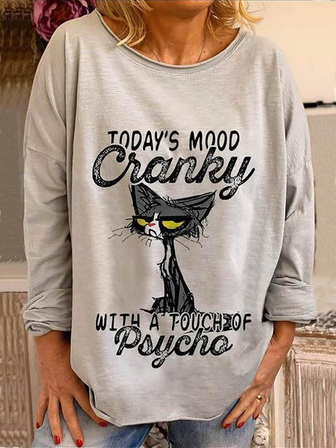 Todays Mood Cranky With A Touch Of Psycho Cat Staring Print Cartoon T-shirt