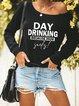Day Drinking Because 2020 Sucks Long Sleeve Sweashirts