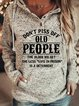 Don't Piss Off Old People  Women's long sleeve hooded sweatshirt