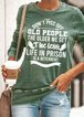 Old People Green Letter Vintage Shift Long Sleeve Shirts & Tops