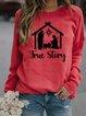 Cozy True Story Christian Sweatshirt